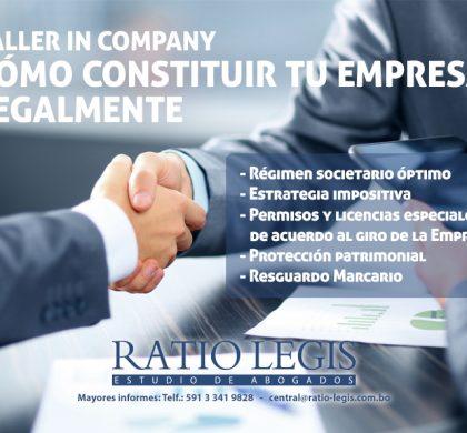 Taller In Company: Cómo Constituir tu Empresa Legalmente