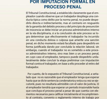 (Español) Despido del trabajador por responsabilidad establecida en proceso administrativo interno o por imputación formal en proceso penal