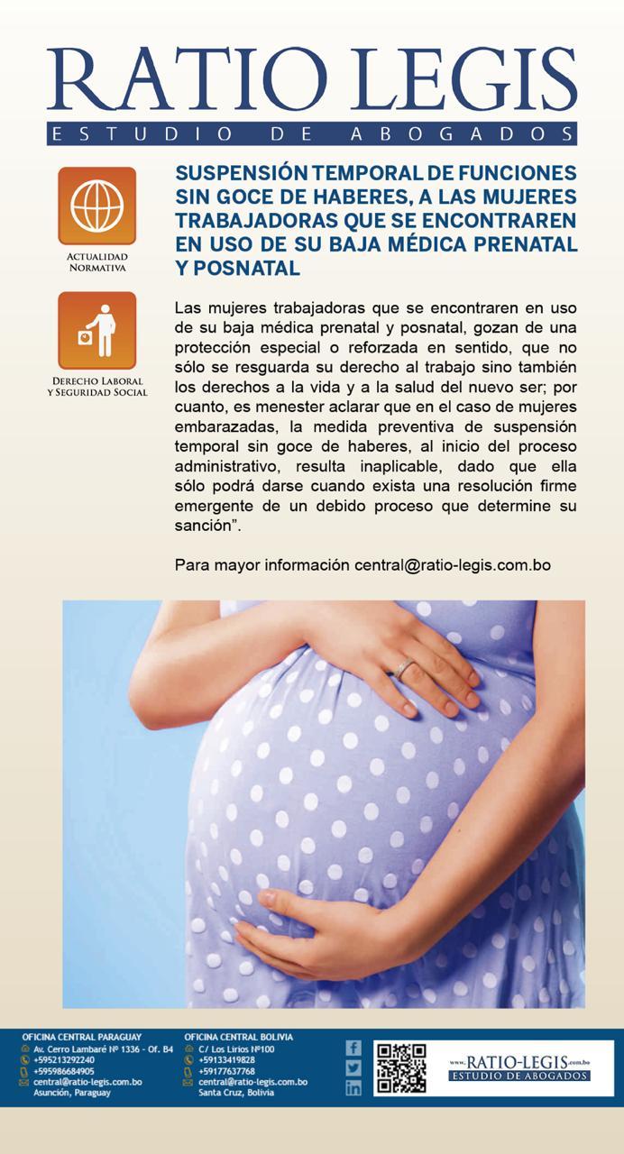 Suspensión temporal de funciones sin goce de haberes, a las mujeres trabajadoras que se encontraren en uso de su baja médica prenatal y pos natal