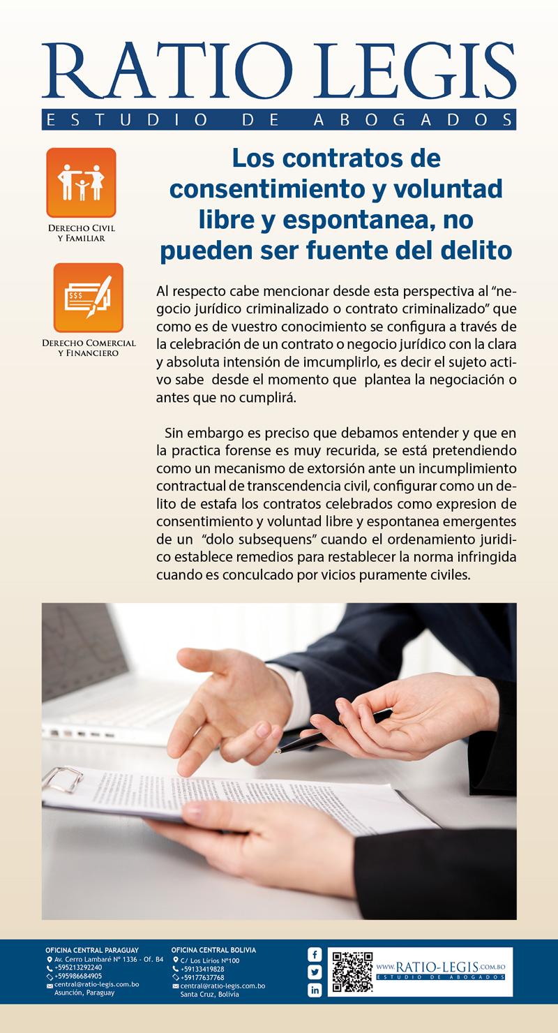 (Español) LOS CONTRATOS CELEBRADOS COMO EXPRESION DE  CONSENTIMIENTO Y VOLUNTAD LIBRE Y ESPONTANEA, NO PUEDEN SER FUENTE DEL DELITO.