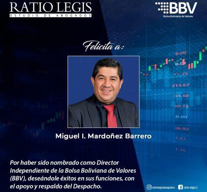 BBV Felicita a Miguel I. Mardoñez Barrero por haber sido nombrado como director independiente de la Bolsa Boliviana de Valores (BBV)