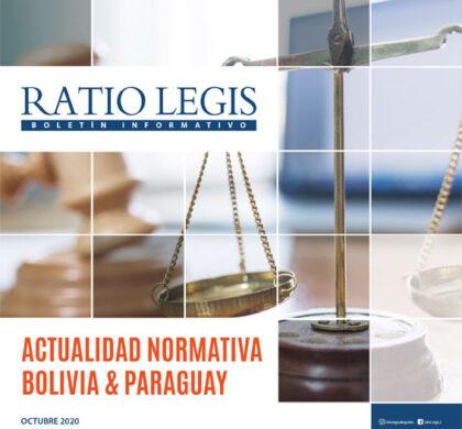 Actualidad Normativa Bolivia & Paraguay Octubre 2020