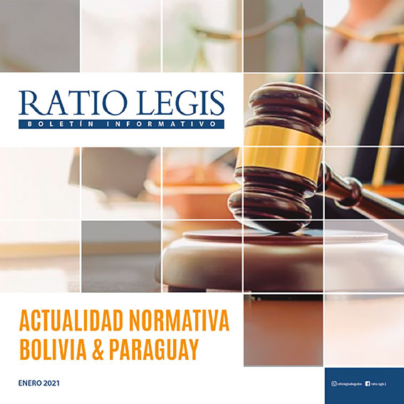 (Español) Actualidad Normativa Bolivia & Paraguay Enero 2021