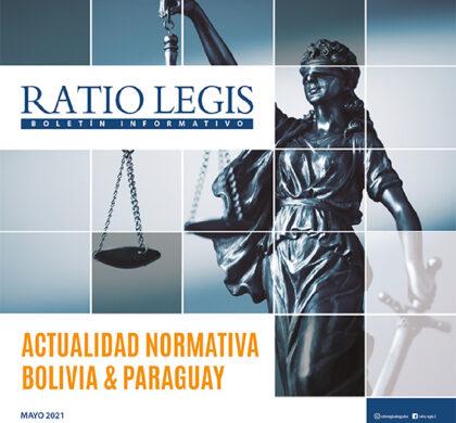 (Español) Actualidad Normativa Bolivia & Paraguay Mayo 2021