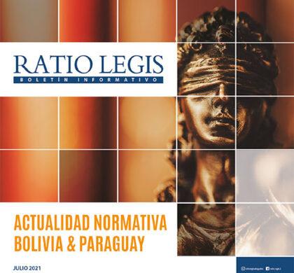 (Español) Actualidad Normativa Bolivia & Paraguay Julio 2021