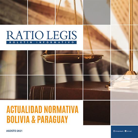 (Español) Actualidad Normativa Bolivia & Paraguay Agosto 2021